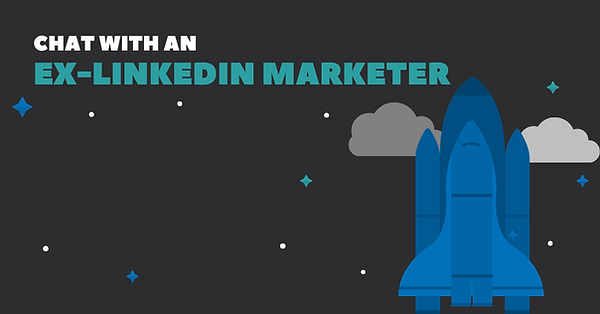 Chat with an ex-LinkedIn marketer