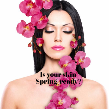 Is your skin 'Spring' ready?