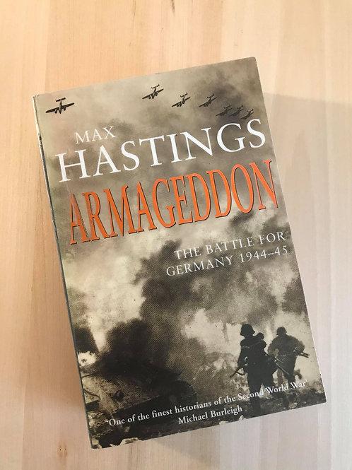 Armageddon, the Battle for Germany 1944-45