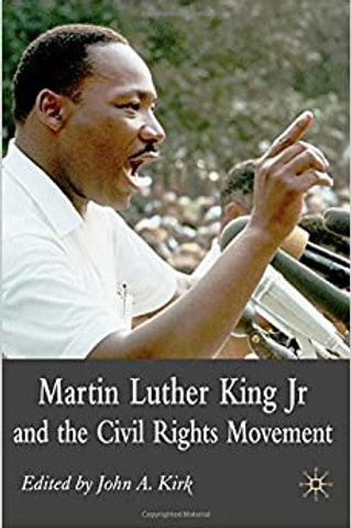 Martin Luther King, Jr and the Civil Rights Movement
