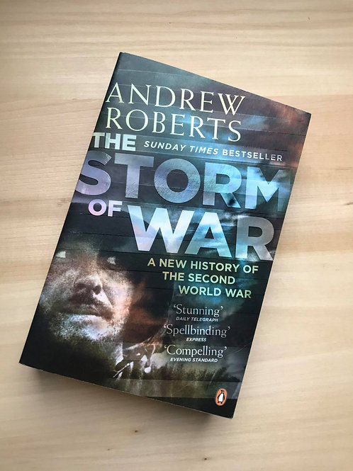 The Storm of War, A New History of the Second World War