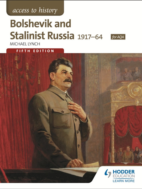 Access to History - Bolshevik and Stalinist Russia (1917-64)
