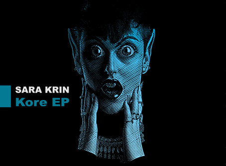 OUT NOW! Sara Krin´s Kore EP s now exklusively out on Beatport!