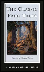 The Classic Fairy Tales by Maria Tatar.j