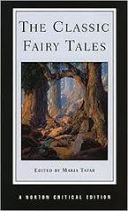The Classic Fairy Tales by Maria Tatar.j