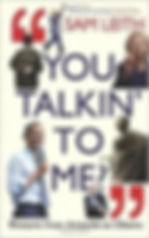 You Talking To Me By Sam Leith.jpeg