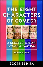 The Eight Characters of Comedy by Scott