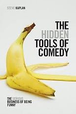 The Hidden Tools of Comedy By Steve Kapl