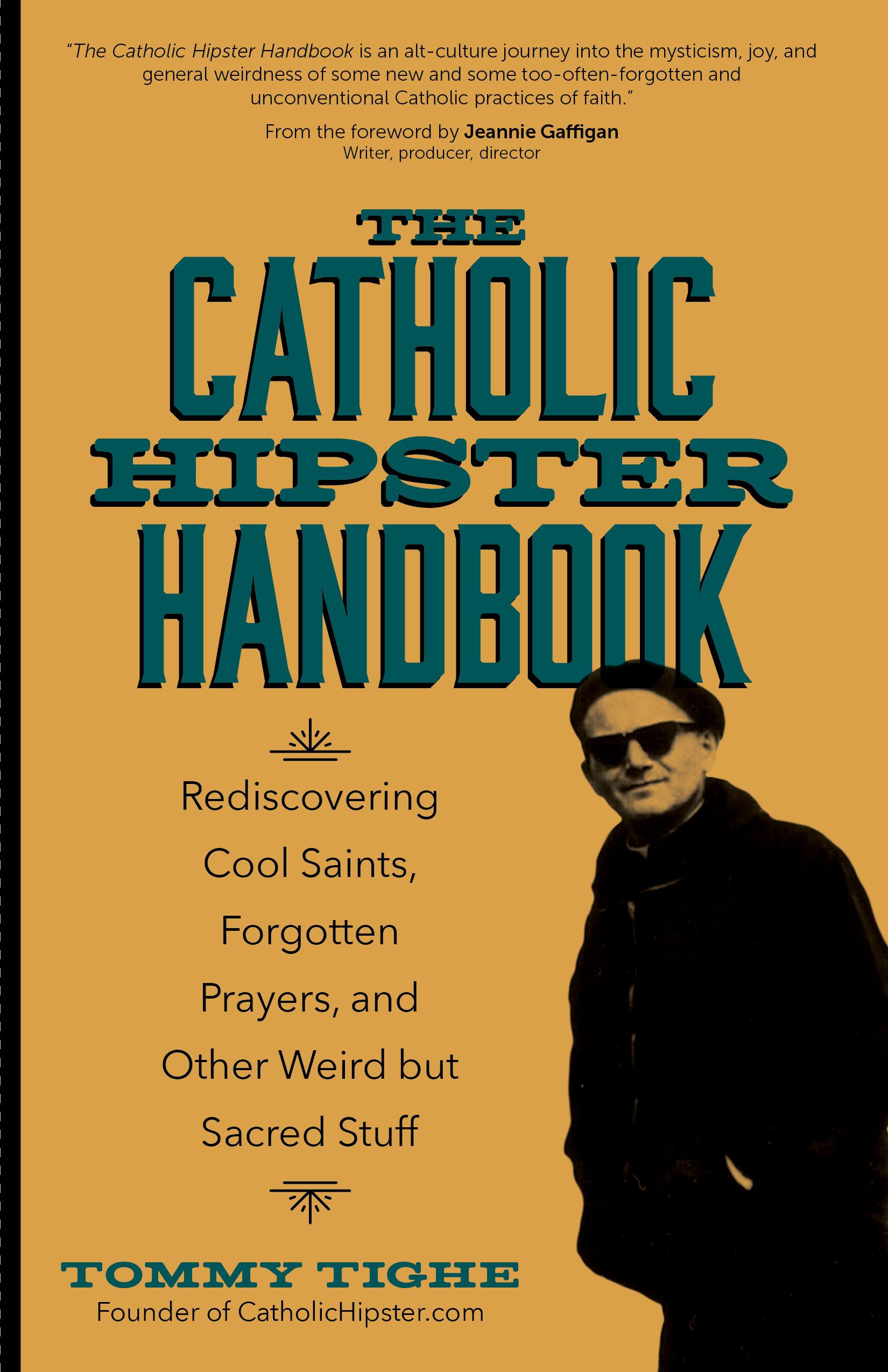 catholic hipster handbook