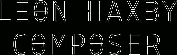 music, composer, leon haxby, contemporary, classical, experimental, film, score, movie, soundtracks, birmingham conservatoire, forest school, darren bloom, joe cutler, howard skempton, richard causton, edwin roxburgh, bassoon, bassoonist, orchestral player