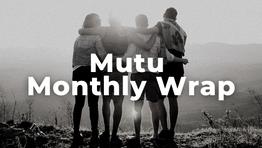 Mutu Monthly Wrap - Mar 2021
