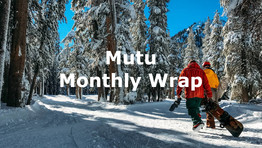 Mutu Monthly Wrap - May
