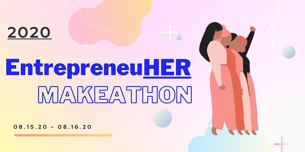 EntrepreneurHER Makeathon