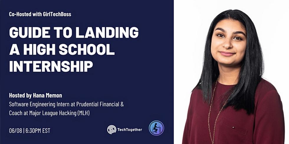 Tech Together X GirlTechBoss Guide to Landing a High School Internship Workshop
