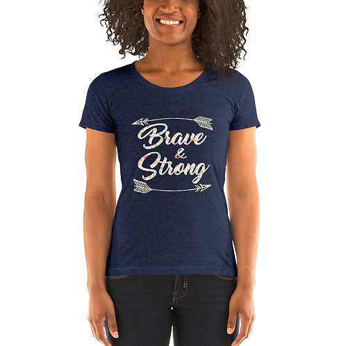 Brave and Strong Ladies Classic Tees