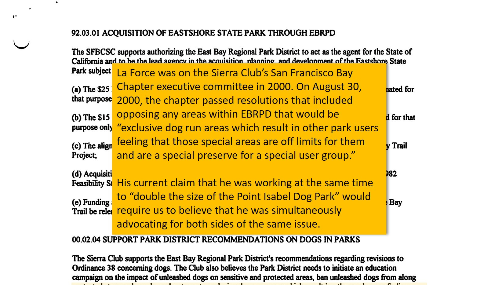 "Sierra Club's San Francisco Bay Chapter opposed ""exclusive dog run areas"" anywhere in EBRPD"