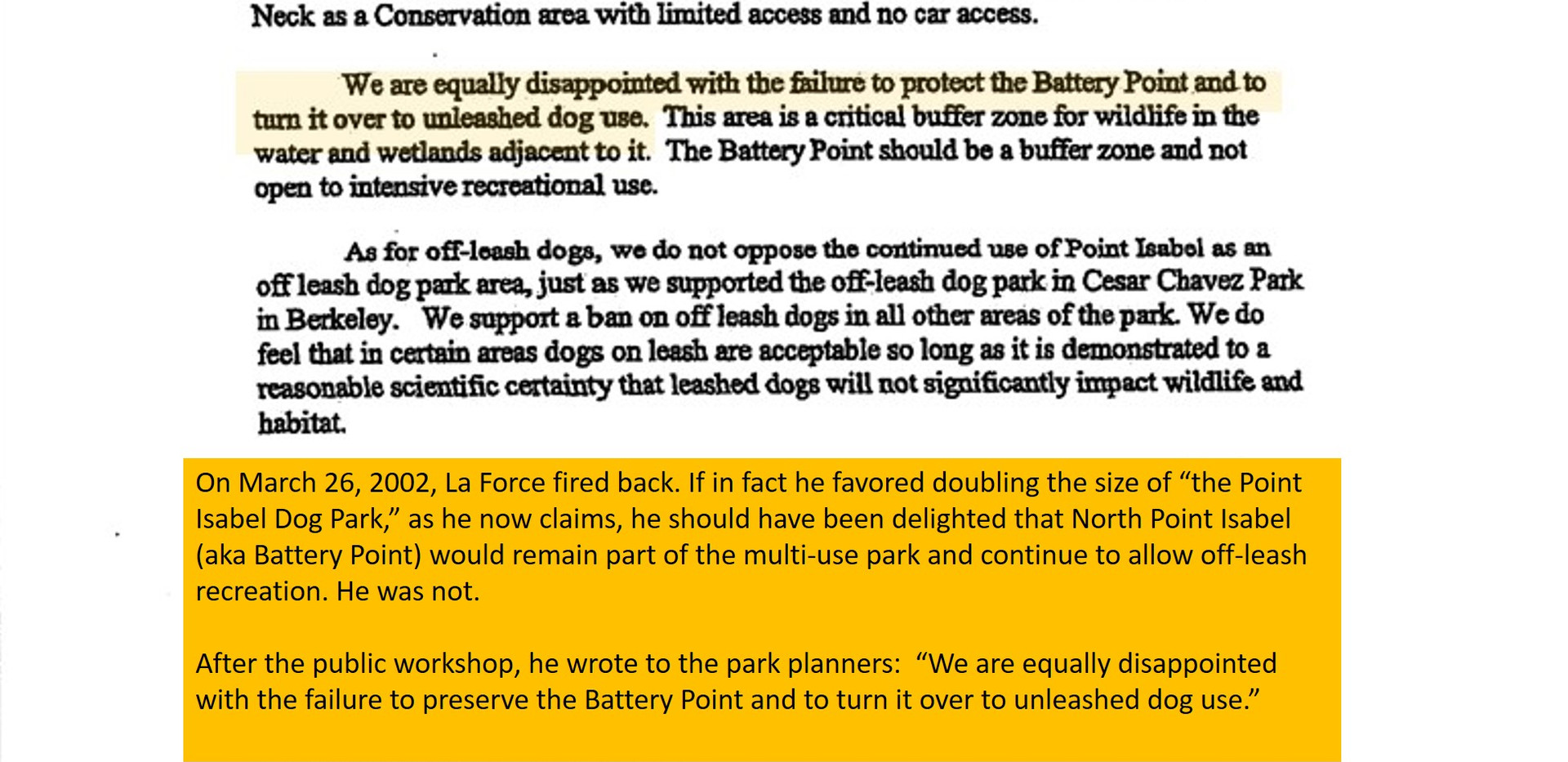 La Force was NOT happy that park planners were allowing off-leash recreation to continue on Nth PI