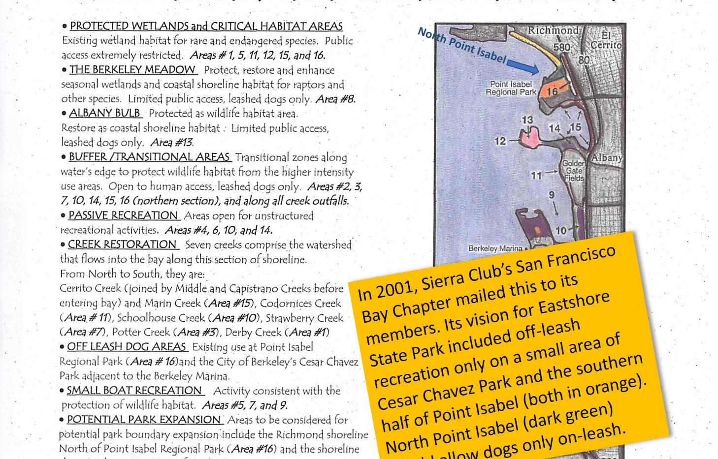 The Sierra Club vision for Nth PI was restricted recreation and no off-leash dogs