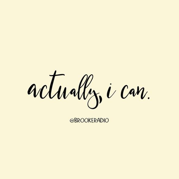 Actually, I Can.