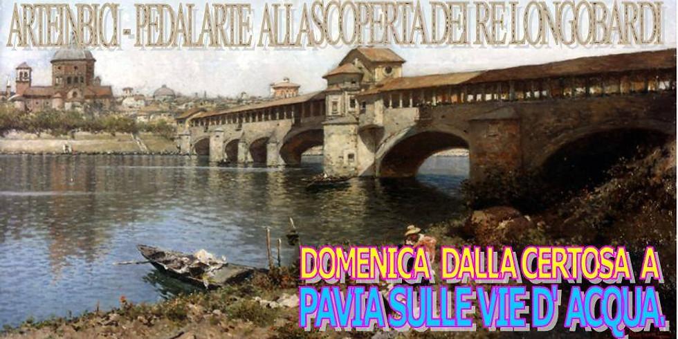 Pavia sulle vie d' Acqua - i Re Longobardi in Bicicletta
