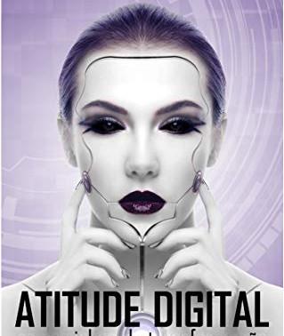 Atitude Digital - Os caminhos da transformação