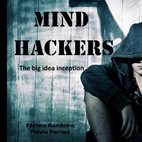 MIND HACKERS - The big idea inception