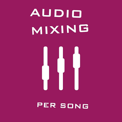 Mixing Session - includes mastering