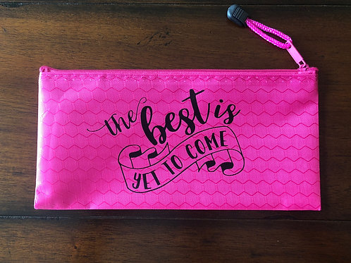 """""""TheBest is Yet to Come"""" Travel Pouch"""