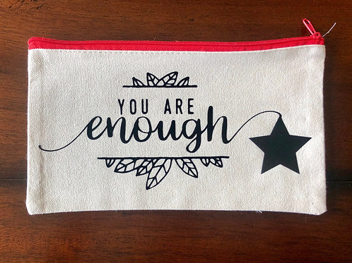"""""""You Are Enough"""" Travel Pouch"""