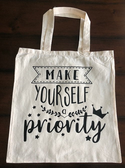 """Make yourself a priority"" Canvas Bag"