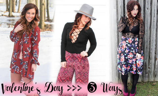 VALENTINE'S DAY 3 WAYS: GIRL NEXT DOOR, BOHO CHIC & GIRLY EDGE
