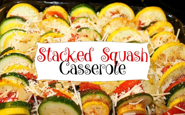 PERFECT VEGGIE SIDE FOR COOKOUT: STACKED SUMMER SQUASH CASSEROLE