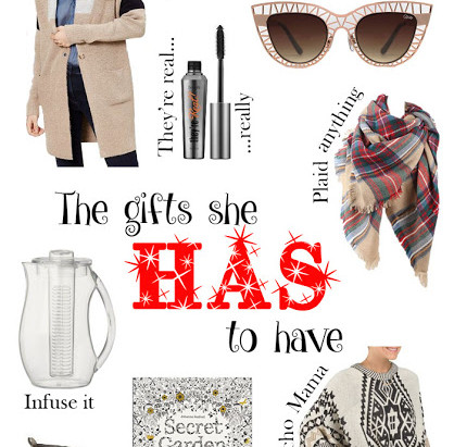 THE GIFTS SHE {YOU} HAS TO HAVE