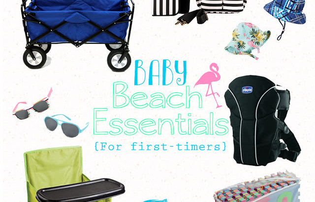 TOP 10 BABY ESSENTIALS FOR YOUR FIRST BEACH TRIP