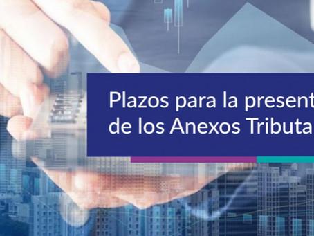 Nuevo plazo para la presentación de Anexos Tributarios