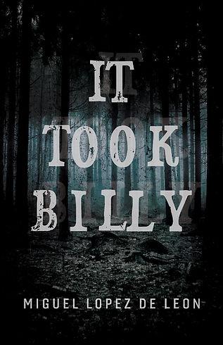 It Took Billy, by Miguel Lopez de Leon.j