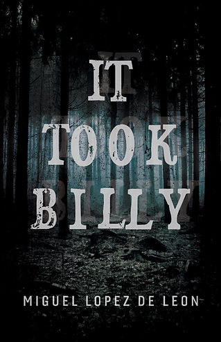 It Took Billy, by Miguel Lopez de Leon.j