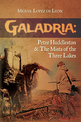 Galadria: Peter Huddleston & The Mists of the Three Lakes, by Miguel Lopez de Leon
