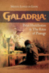 Galadria: Peter Huddleston & The Rites of Passage , by Miguel Lopez de Leon