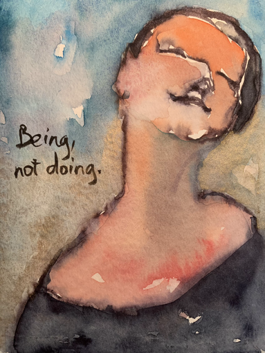 Being, not doing. 2020