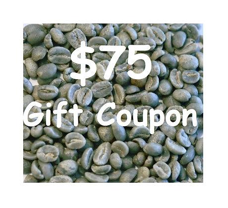 $75 Gift Coupon