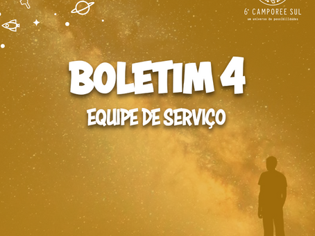 Boletim 4 Camporee Sul | Equipe de Serviço