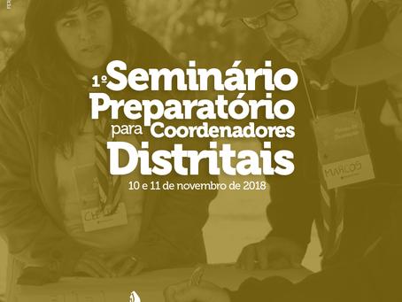 1º Seminário Preparatório para Coordenadores Distritais