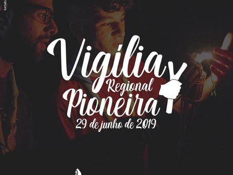 Vigília Regional Pioneira 2019