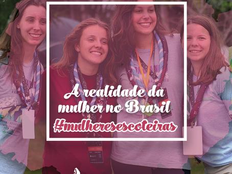 Mês da Mulher | A realidade da mulher no Brasil