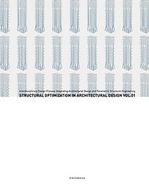 STRUCTURAL OPTIMIZATION IN ARCHITECTURAL
