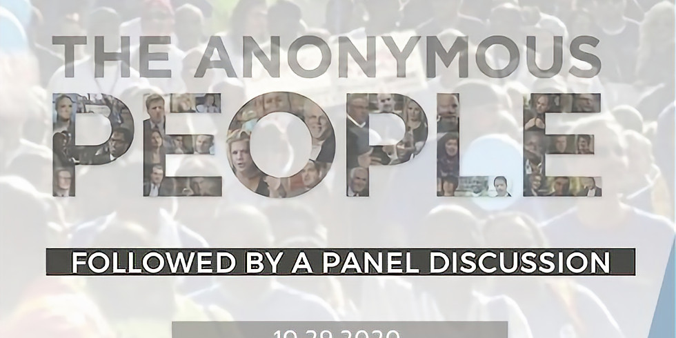 """All Roads """"Anonymous People"""" and Panel Discussion"""