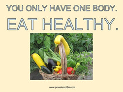 you-only-have-one-body-eat-healthy-1