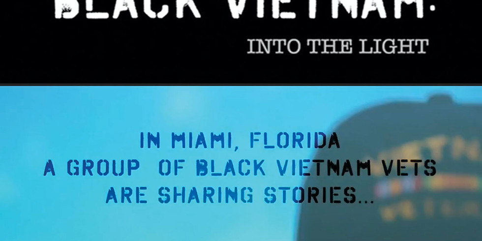 Black Vietnam: Into the Light Documentary and Discussion