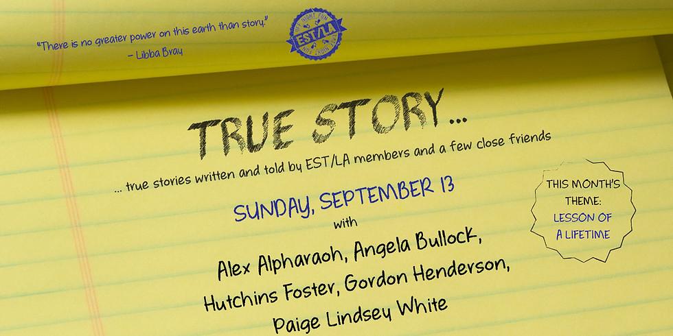 True Story on September 13